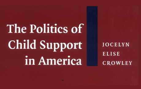 The Politics of Child Support in America